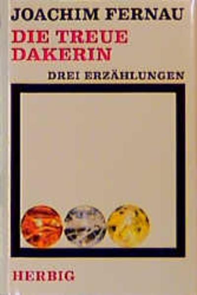 Die treue Dakerin als Buch