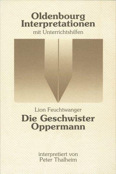 Die Geschwister Oppermann. Interpretationen als Taschenbuch