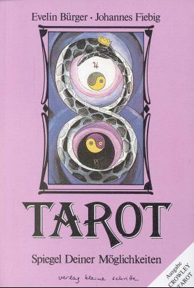 Tarot - Spiegel deiner Möglichkeiten als Buch