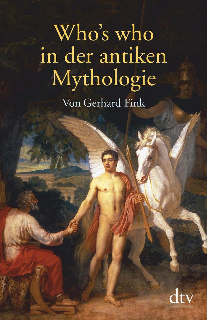 Who's who in der antiken Mythologie als Taschenbuch