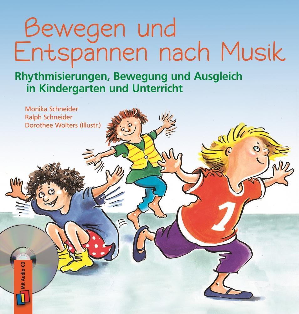 Bewegen und Entspannen nach Musik. Anleitungsbuch mit CD als Buch