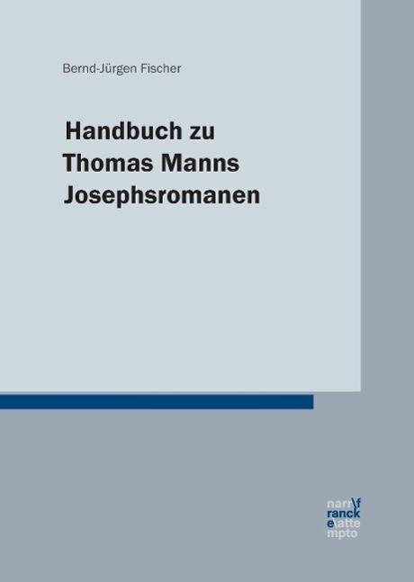Handbuch zu Thomas Manns Josephsromanen als Buch