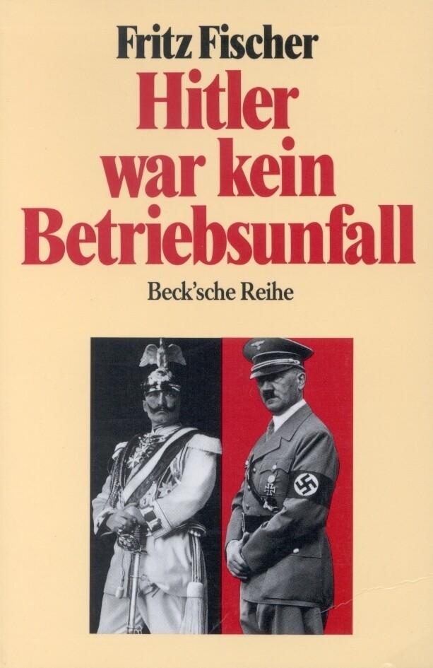 Hitler war kein Betriebsunfall als Taschenbuch
