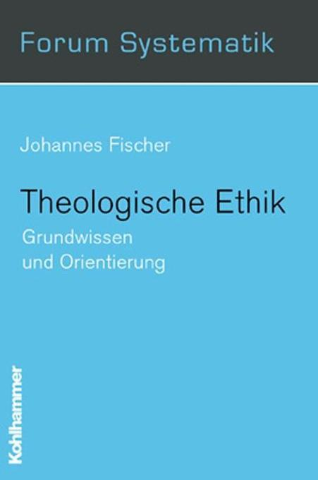 Theologische Ethik als Buch