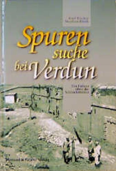 Spurensuche bei Verdun als Buch