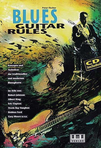 Blues Guitar Rules. Mit CD als Buch