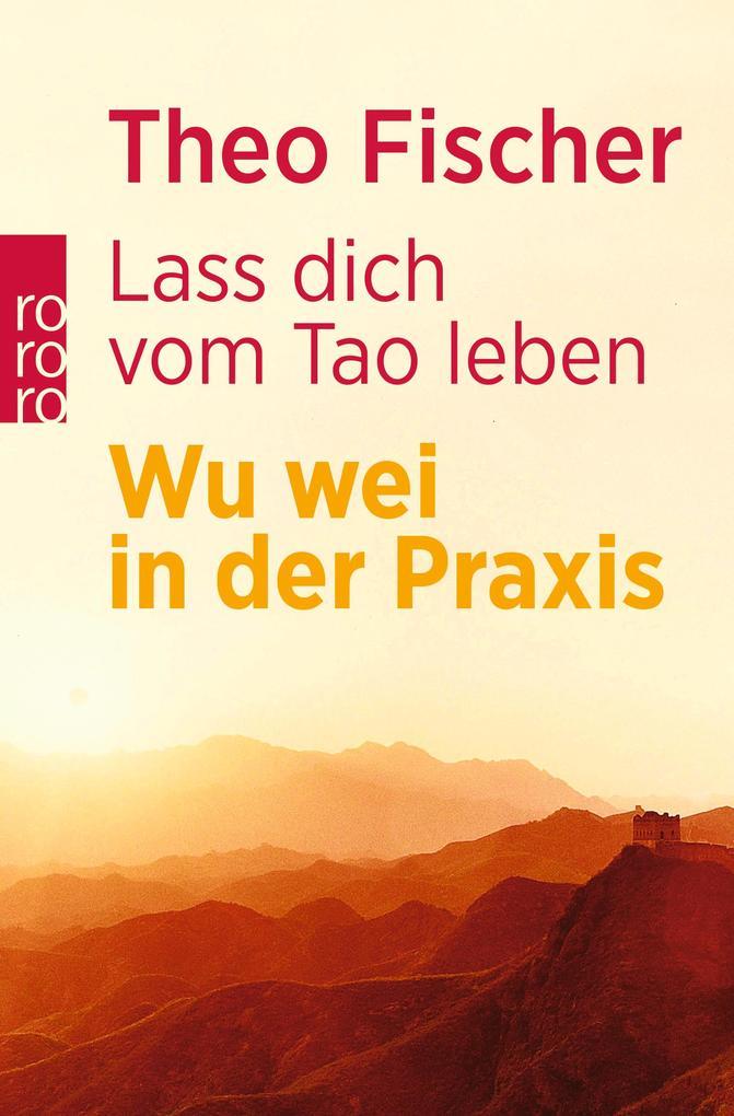 Lass dich vom Tao leben als Taschenbuch