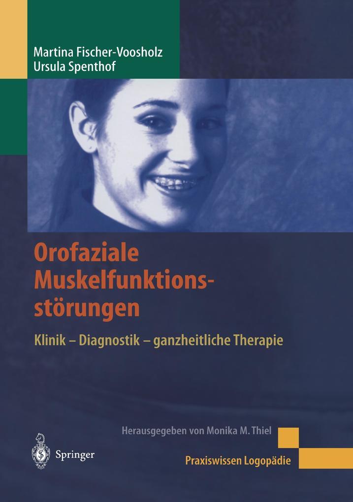 Orofaziale Muskelfunktionsstörungen als Buch