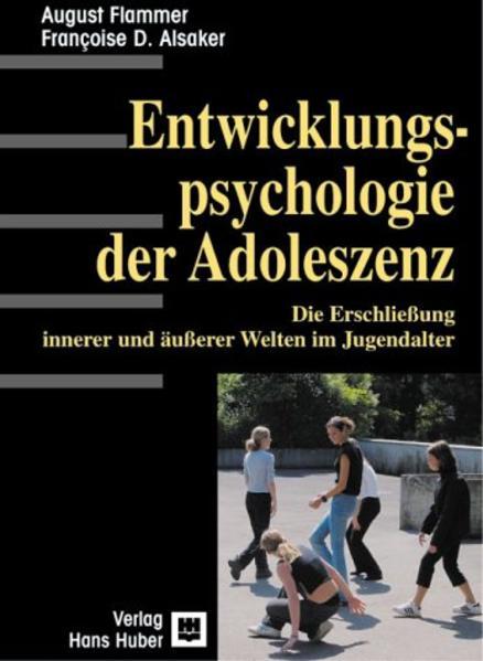 Einführung in die Entwicklungspsychologie der Adoleszenz als Buch