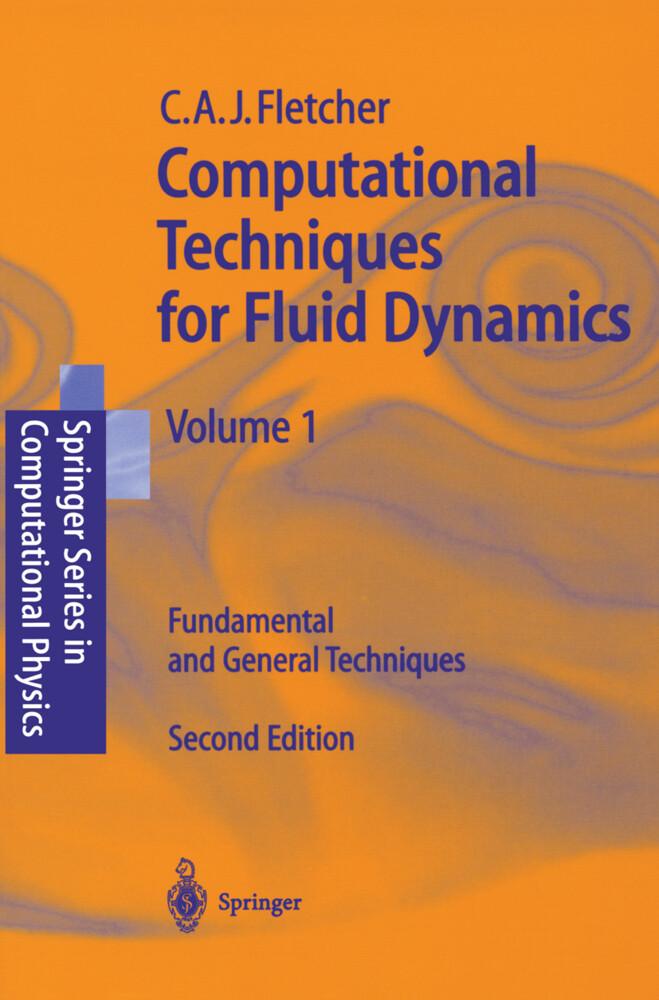 Computational Techniques for Fluid Dynamics 1 als Buch