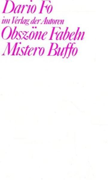 Obszöne Fabeln. Mistero Buffo als Buch