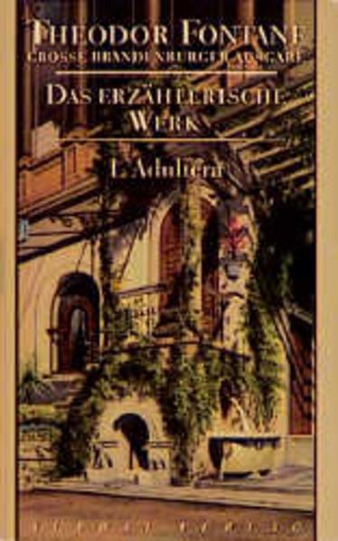 Das erzählerische Werk 04. L' Adultera als Buch