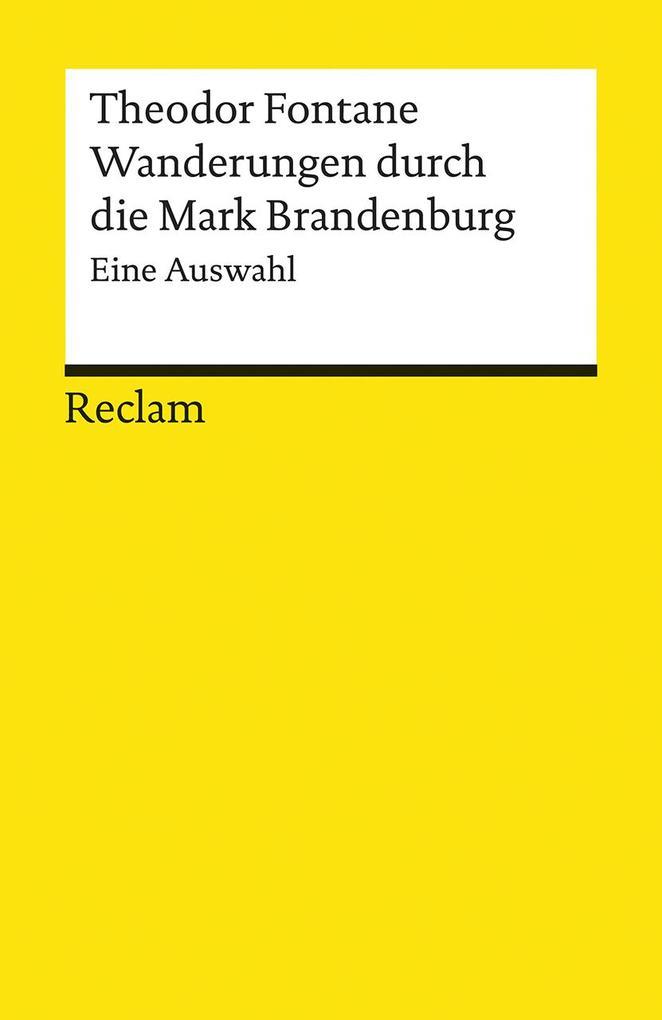 Wanderungen durch die Mark Brandenburg. Eine Auswahl als Taschenbuch