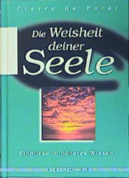 Die Weisheit Deiner Seele als Buch