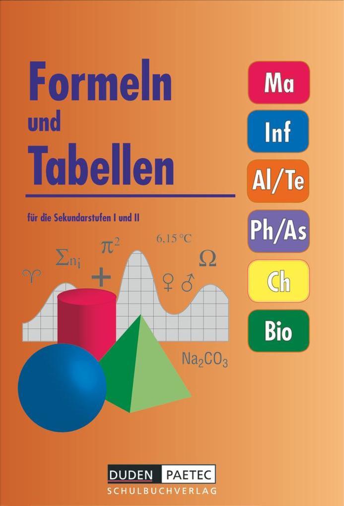 Formeln und Tabellen für die Sekundarstufen I und II als Buch