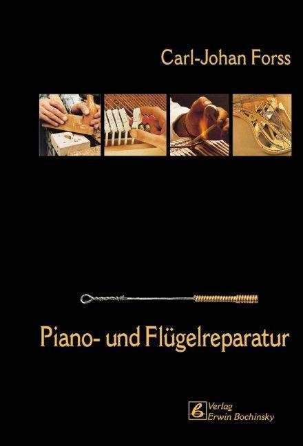 Piano- und Flügelreparatur als Buch