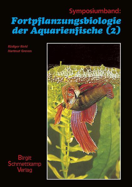 Fortpflanzungsbiologie der Aquarienfische 2 als Buch
