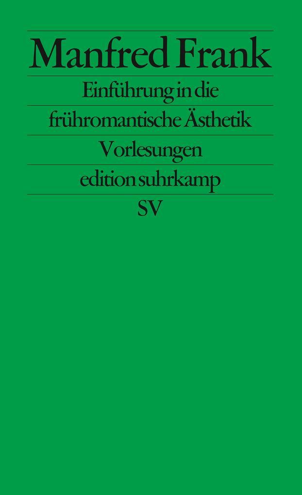 Einführung in die frühromantische Ästhetik als Taschenbuch