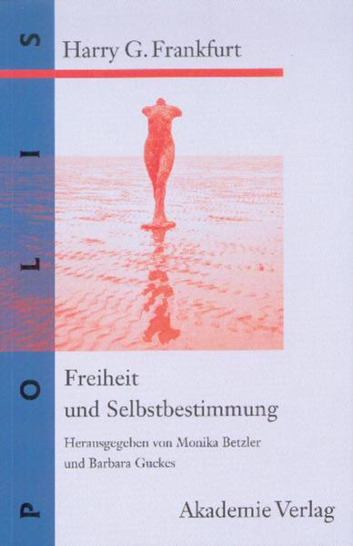 Freiheit und Selbstbestimmung als Buch