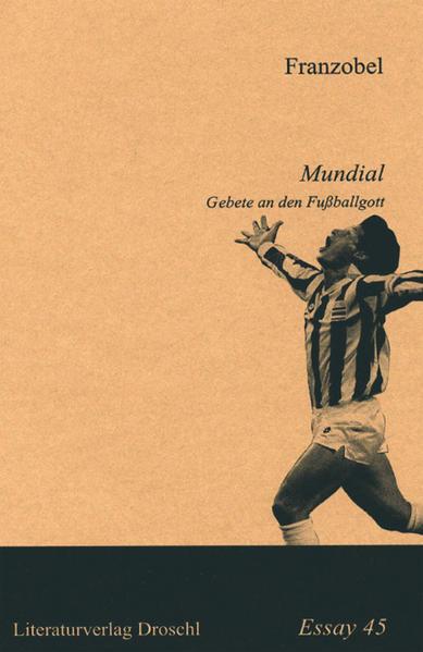 Mundial. Gebete an den Fußballgott als Buch