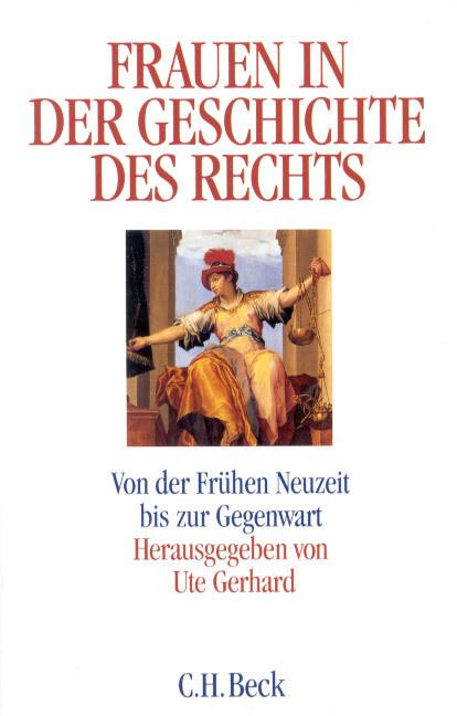 Frauen in der Geschichte des Rechts als Buch