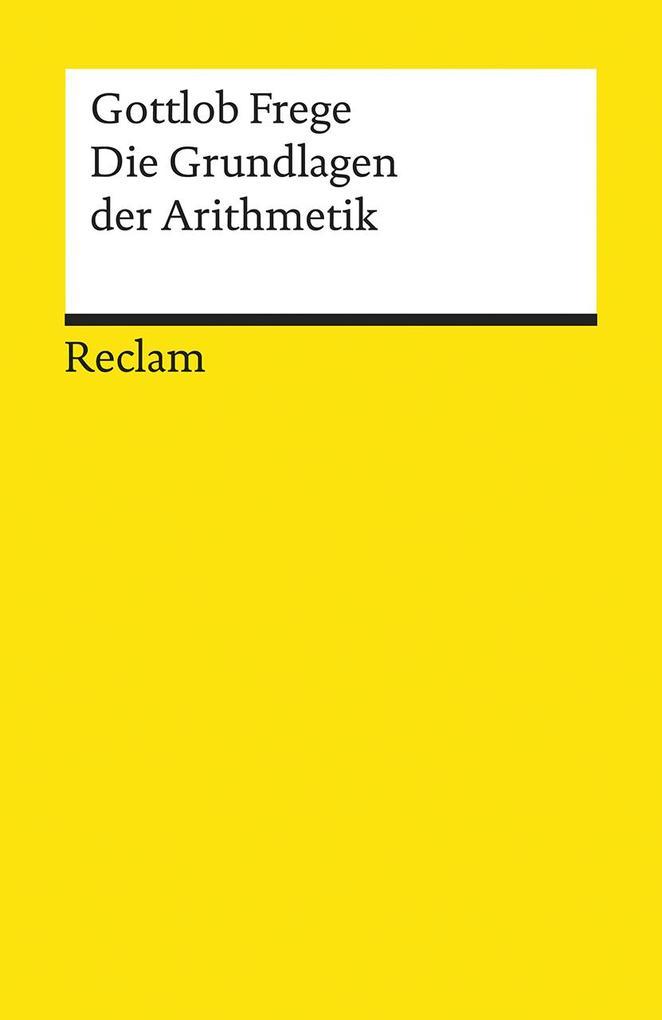 Die Grundlagen der Arithmetik als Taschenbuch