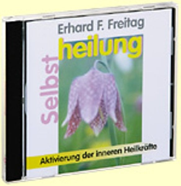 Selbstheilung. CD als Hörbuch