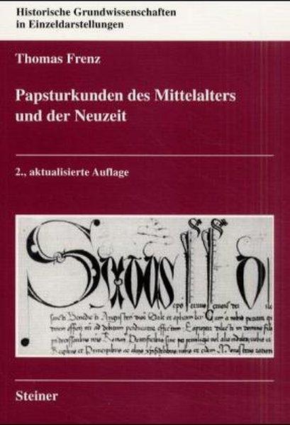 Papsturkunden des Mittelalters und der Neuzeit als Buch