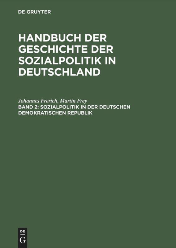 Handbuch der Geschichte der Sozialpolitik II in Deutschland als Buch