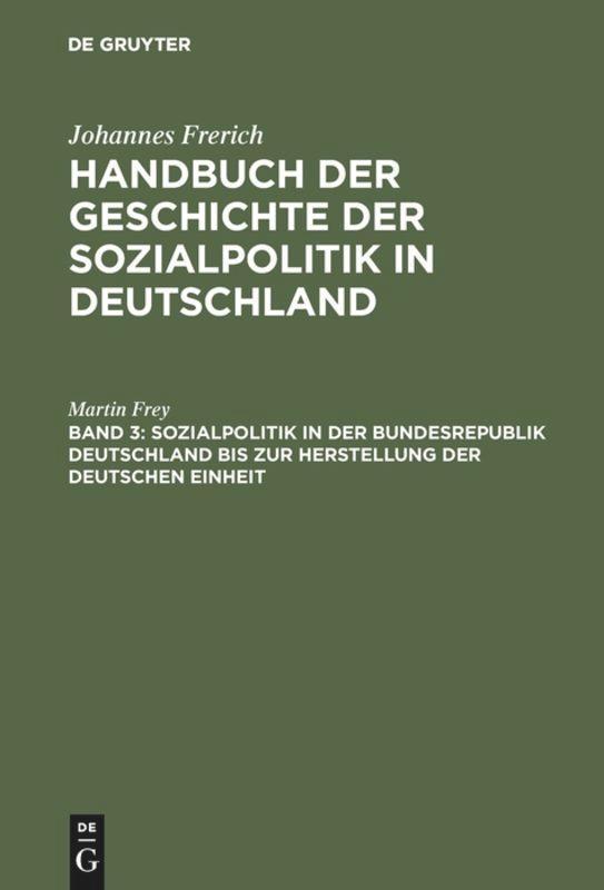 Handbuch der Geschichte der Sozialpolitik III in Deutschland als Buch