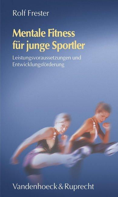 Mentale Fitness für junge Sportler als Buch