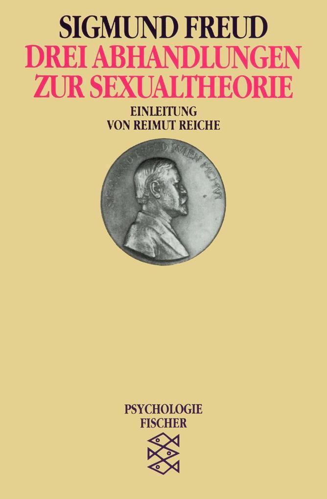 Drei Abhandlungen zur Sexualtheorie als Taschenbuch