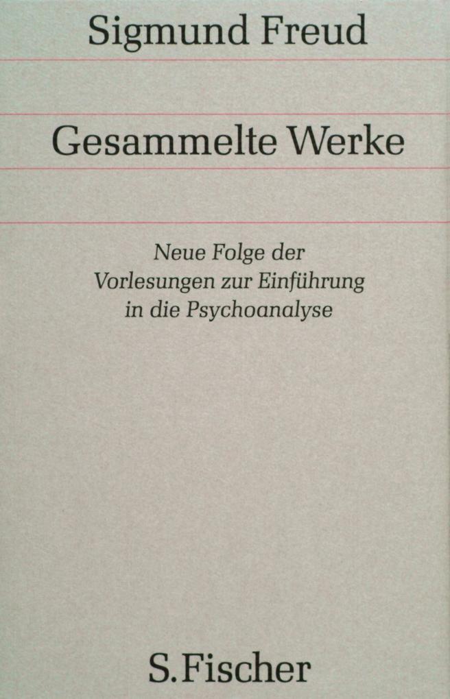 Neue Folge der Vorlesungen zur Einführung in die Psychoanalyse als Buch