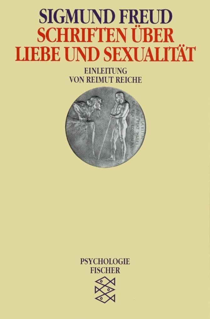 Schriften über Liebe und Sexualität als Taschenbuch