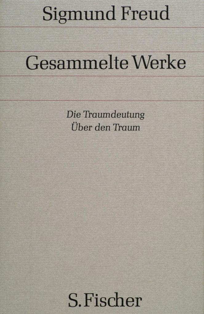 Die Traumdeutung / Über den Traum als Buch