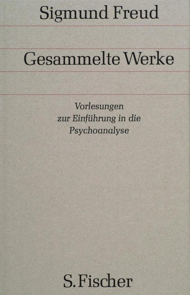 Vorlesungen zur Einführung in die Psychoanalyse als Buch