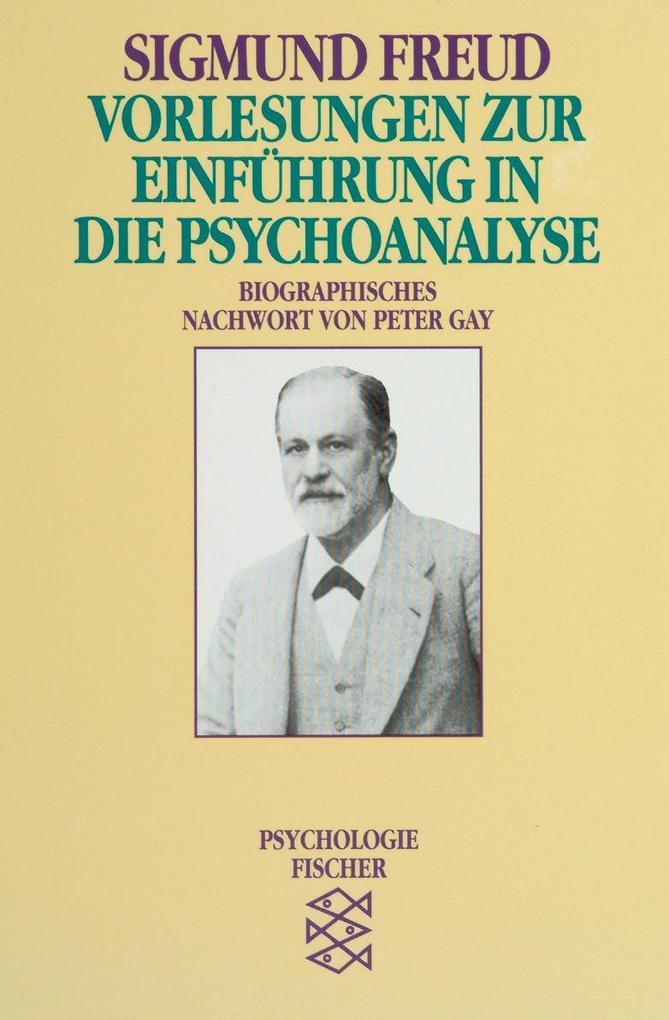 Vorlesungen zur Einführung in die Psychoanalyse als Taschenbuch