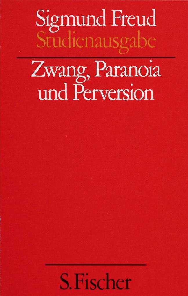 Zwang, Paranoia und Perversion als Buch