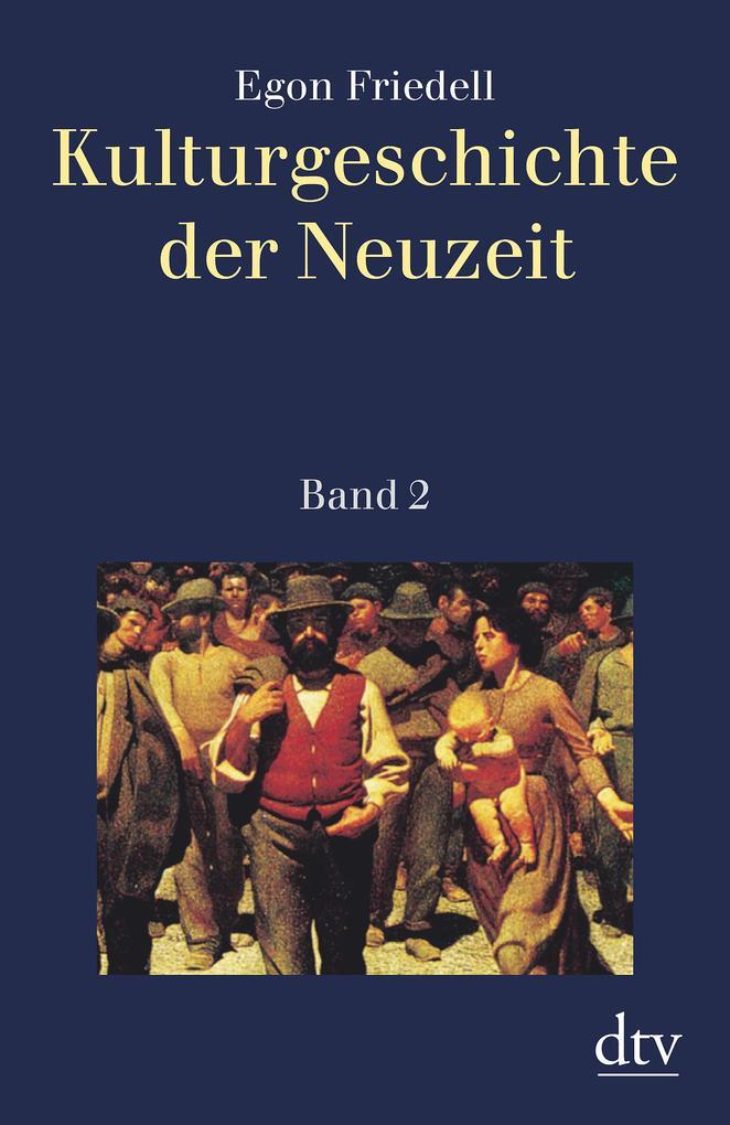 Kulturgeschichte der Neuzeit 2 als Taschenbuch