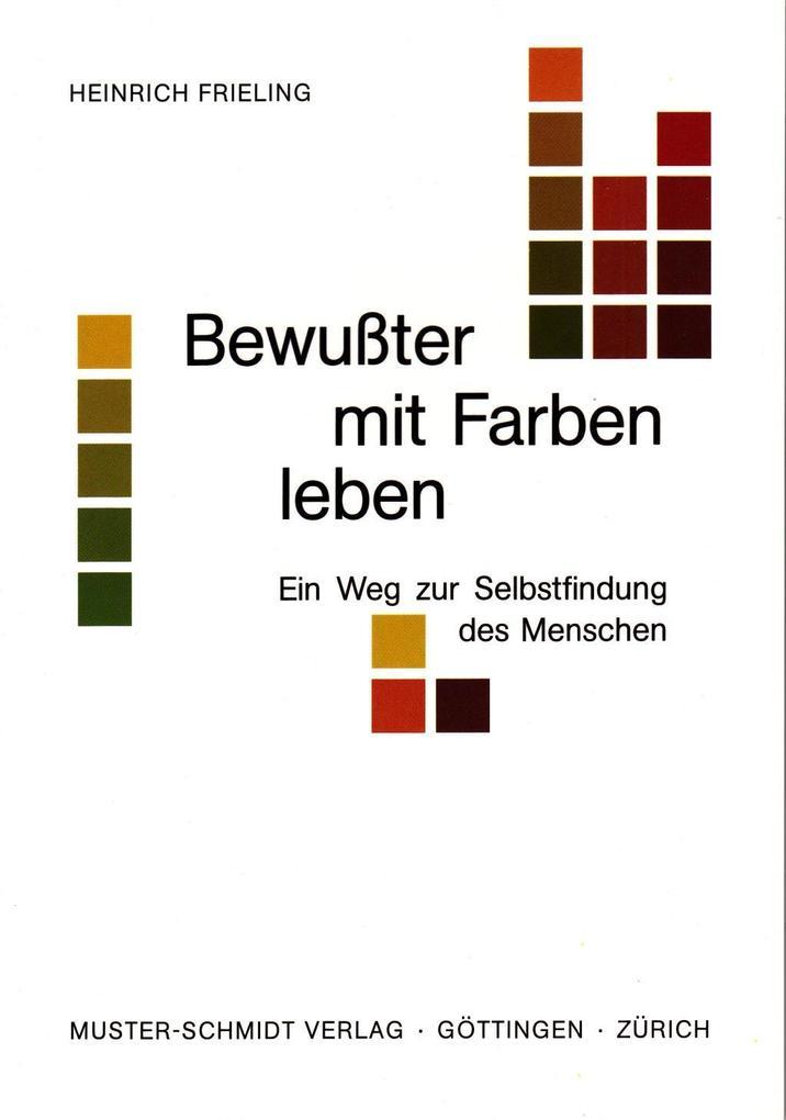 Bewußter mit Farben leben als Buch