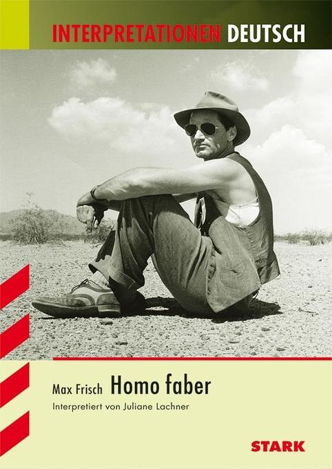Interpretationen - Deutsch Frisch: Homo faber als Buch