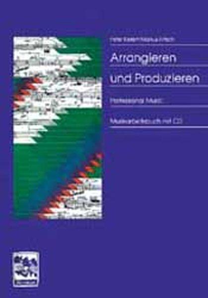 Arrangieren und Produzieren als Buch