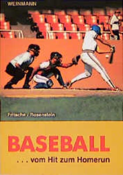 Baseball: vom Hit zum Homerun als Buch