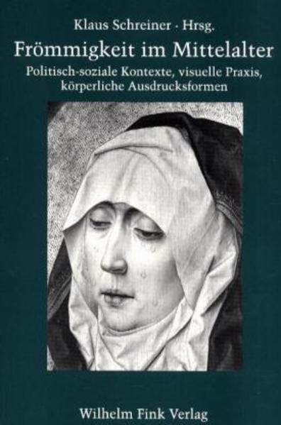 Frömmigkeit im Mittelalter als Buch
