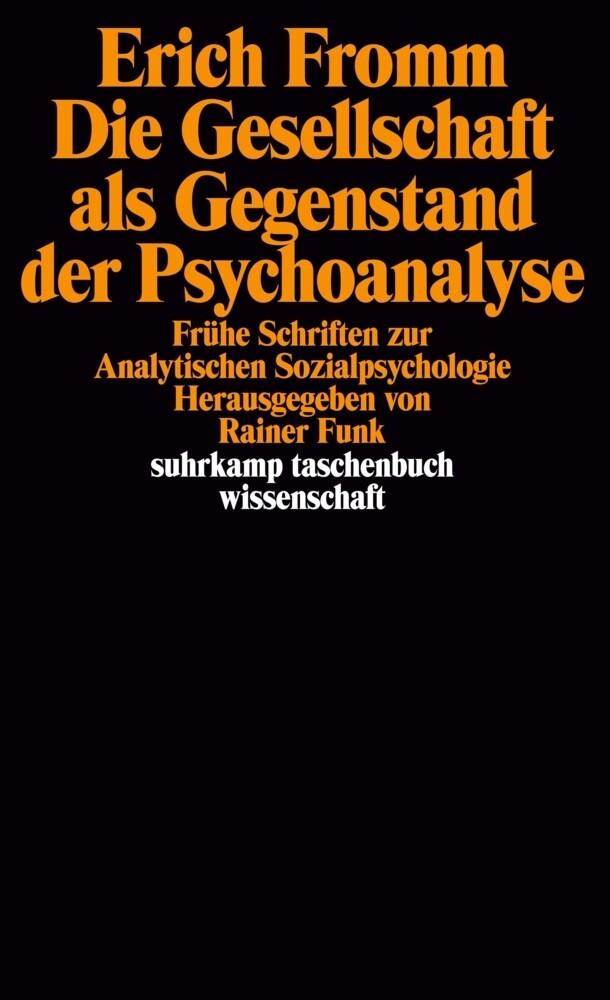 Die Gesellschaft als Gegenstand der Psychoanalyse als Taschenbuch