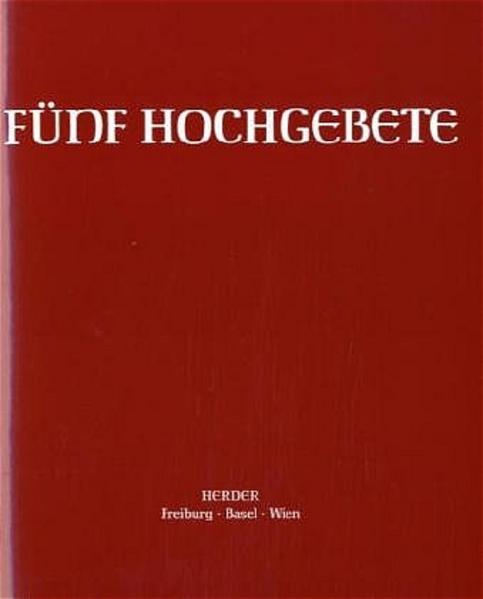 Fünf Hochgebete. Studienausgabe als Buch
