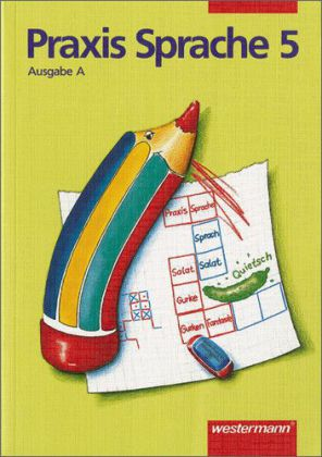 Praxis Sprache A 5. RSR als Buch