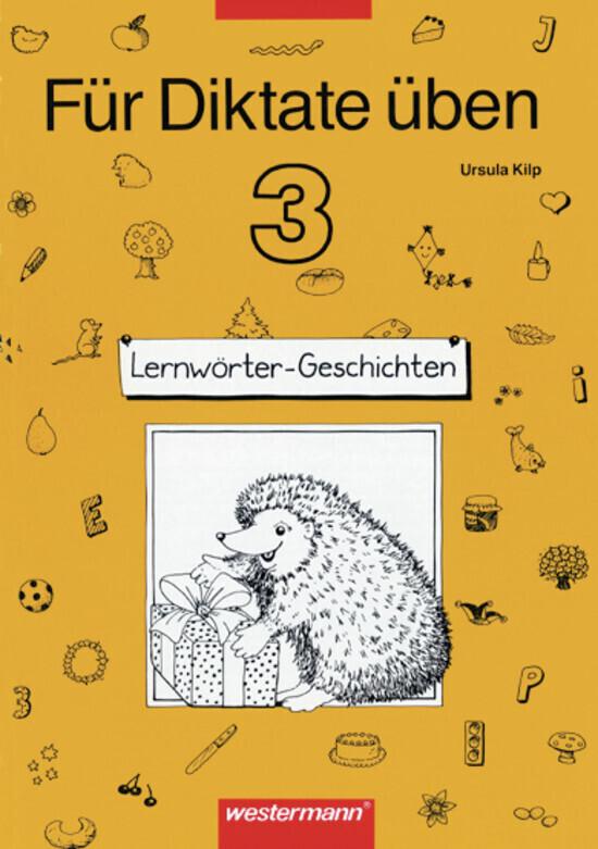 Für Diktate üben 3. Lernwörter-Geschichten. Arbeitsheft als Buch