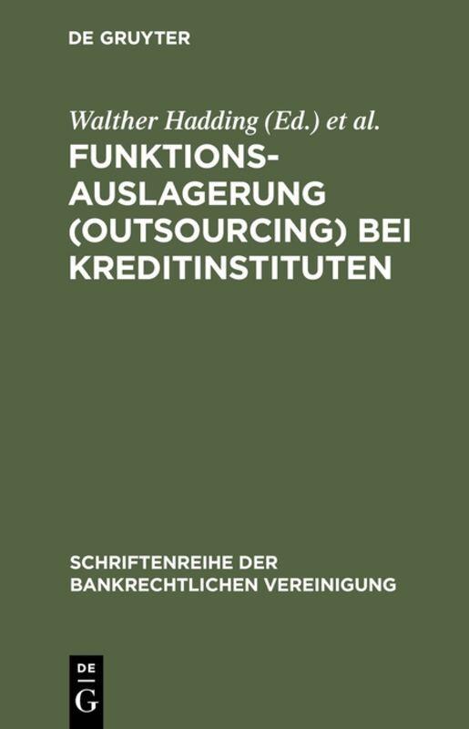 Funktionsauslagerung (Outsourcing) bei Kreditinstituten als Buch