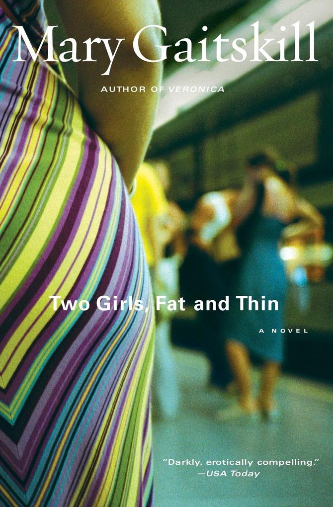 Two Girls Fat and Thin als Taschenbuch